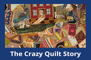 The Crazy Quilt Story